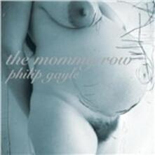 Mommy Row - CD Audio di Philip Gayle