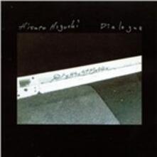 Dialogue - CD Audio di Hisato Higuchi