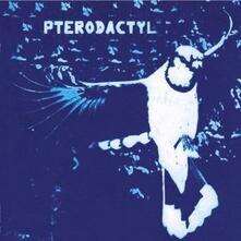 Pterodactyl - CD Audio di Pterodactyl
