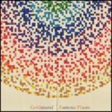 Famous Places - CD Audio di Goldmund