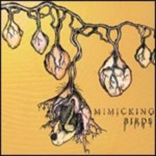 Mimicking Birds - CD Audio di Mimicking Birds