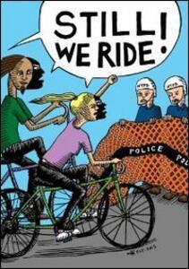 Still We Ride - DVD