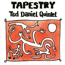 Tapestry - CD Audio di Ted Daniel