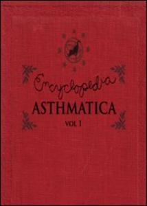 Film Encyclopedia Asthmatica. Vol. 1