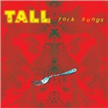 Fork Songs - CD Audio di Tall Dwarfs