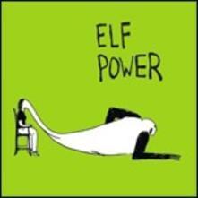 Elf Power - CD Audio di Elf Power