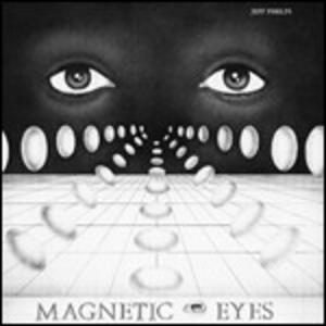 Magnetic Eyes - Vinile LP di Jeff Phelps