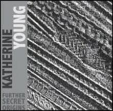Further Secret Origins - CD Audio di Katherine Young