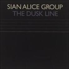 Dusk Line - CD Audio Singolo di Sian Alice Group