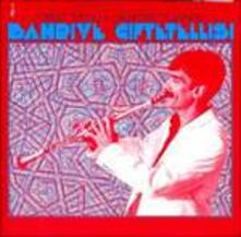 Bahriye Ciftetellisi - CD Audio di Cüneyt Sepetçi,Orchestra Dolapdere