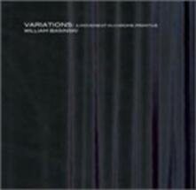 Variations: a Movement in Chrome Primitive - CD Audio di William Basinski