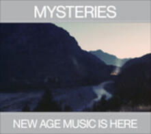 New Age Music Is Here - CD Audio di Mysteries