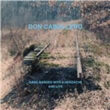 Gang Banged with a Headache and Live - CD Audio di Don Caballero