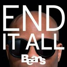 End it All - CD Audio di Beans