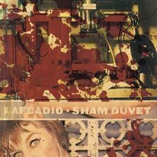 Sham Duvet - CD Audio di Lafcadio
