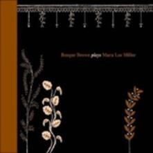 Plays Mara Lee Miller - CD Audio di Bosque Brown