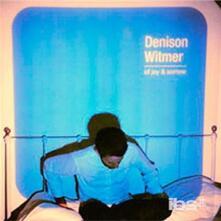 Of Joy and Sorrow - CD Audio di Denison Witmer