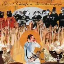 One That Brought You - CD Audio di Grand Champeen