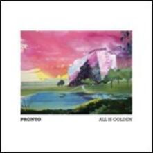 All Is Golden - CD Audio di Pronto
