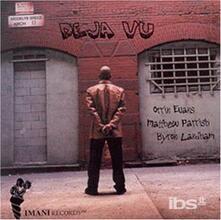Deja Vu - CD Audio di Orrin Evans