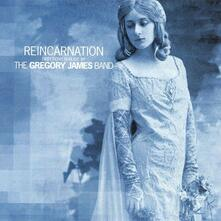Reincarnation - CD Audio di Gregory James