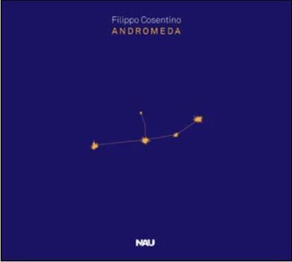 Andromeda - CD Audio di Filippo Cosentino