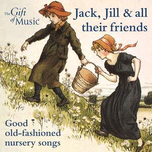 Jack, Jill & All Their fr - CD Audio