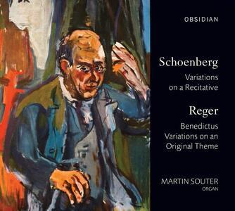 Martin Souter esegue Schoenberg & Reger - CD Audio di Arnold Schönberg,Max Reger,Martin Souter
