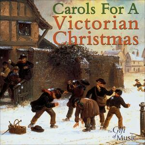 Carols for a Victorian ch - CD Audio