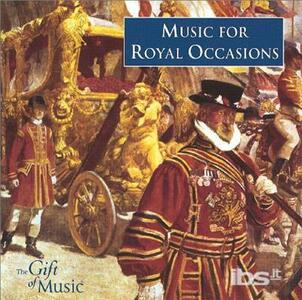 Music for Royal Occasions - CD Audio