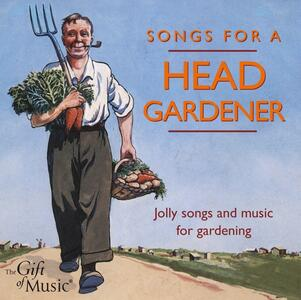 Songs for a Head Gardener - CD Audio