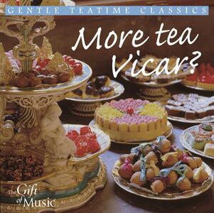 More Tea Vicar - CD Audio