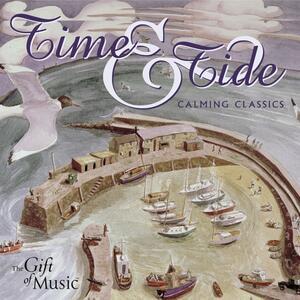 Time & Tide. Calming Class - CD Audio