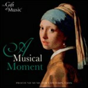 A Musical Moment. Profound Music for Contemplation - CD Audio