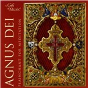 Agnus Dei. Plainchant for Meditation - CD Audio