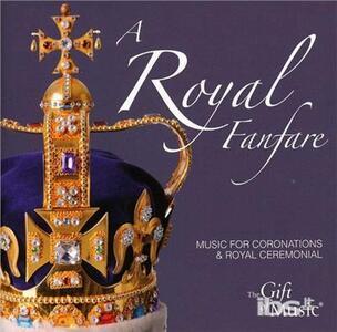 A Royal Fanfare - CD Audio