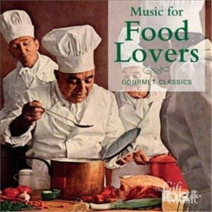 Music for Food Lovers - CD Audio
