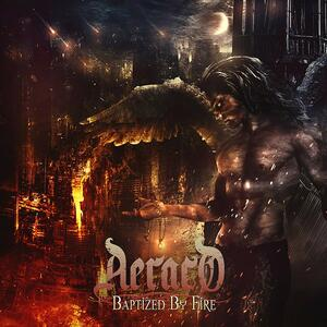 Baptized by Fire - CD Audio di Aeraco