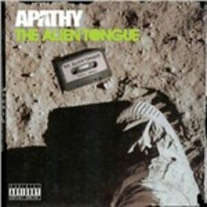 The Alien Tongue - CD Audio di Apathy