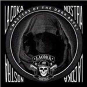 Masters of the Dark Arts - CD Audio di La Coka Nostra