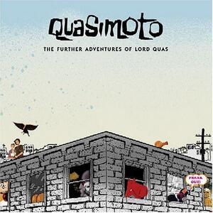 Further Adventures of Lord Quasimoto - CD Audio di Quasimoto