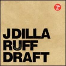 Ruff Draft - CD Audio di J-Dilla