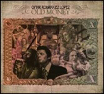 Old Money - CD Audio di Omar Rodriguez Lopez