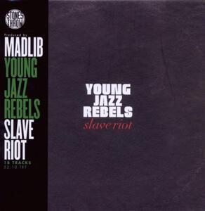 Slave Riot - CD Audio di Young Jazz Rebels