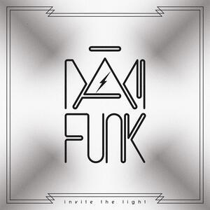 Invite the Light - CD Audio di Dam Funk