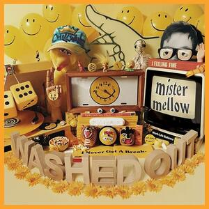 Mister Mellow - CD Audio + DVD di Washed Out