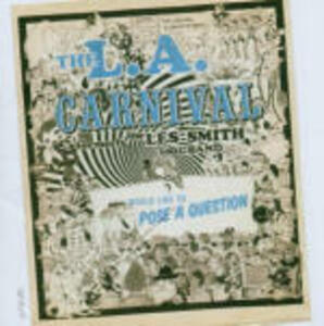 Would Like to Pose a Question - CD Audio di L.A. Carnival
