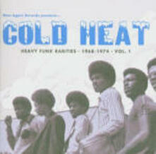 Cold Heat. Heavy Funk Rarities 1968-1974 vol.1 - CD Audio