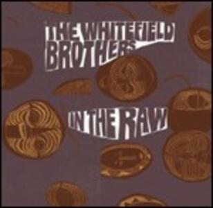 In the Raw - CD Audio di Whitefield Brothers