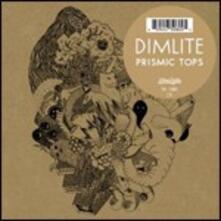 Prismic Tops - CD Audio di Dimlite